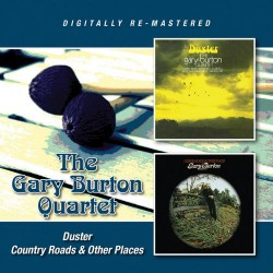 The Gary Burton Quartet* – Duster / Country Roads & Other Places